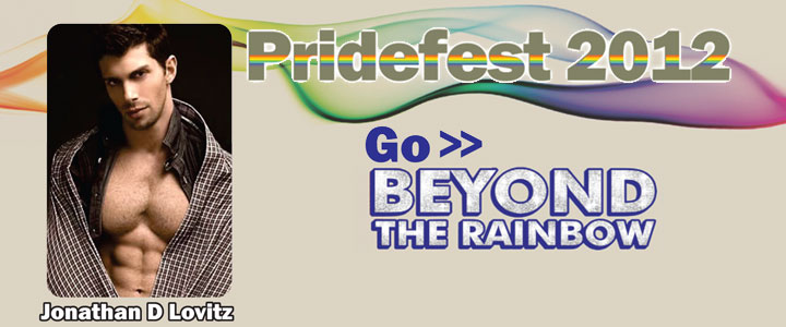 PrideFest 2012 - Go Beyond the Rainbow with These Great Entertainers