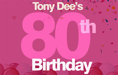 Happy Birthday Tony Dee